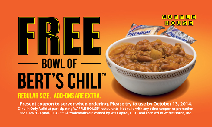 FREE Bowl of Bert's Chili at...