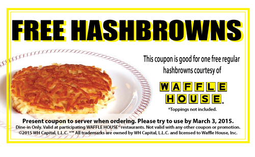FREE Hashbrowns at Waffle Hous...