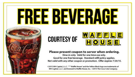 FREE Beverage at Waffle House.